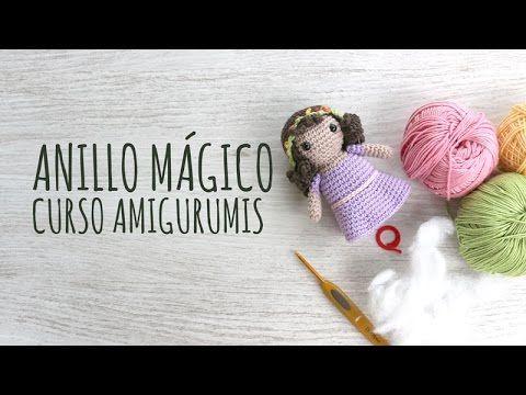 Curso Amigurumis - Anillo Mágico o Aro Deslizado - YouTube