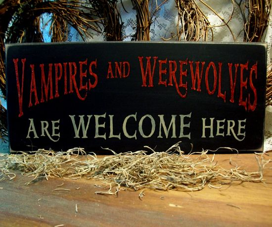 Vampires and Werewolves...