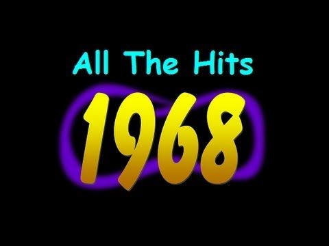 All The Hits of 1968 - Part 5 of 5 (October - December) - YouTube