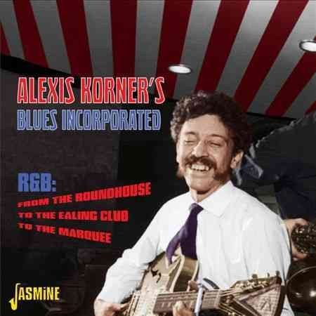 Alexis Korner - Blues Incorporated: R&B from The Roundhouse to The Ealing Club to The Marquee, Red
