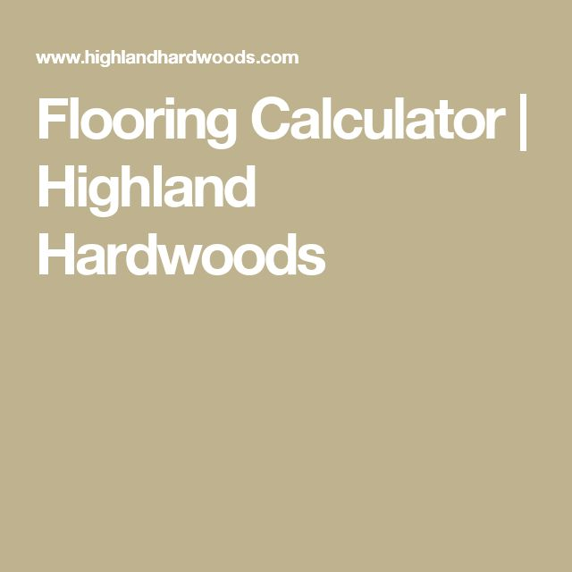 Flooring Calculator | Highland Hardwoods