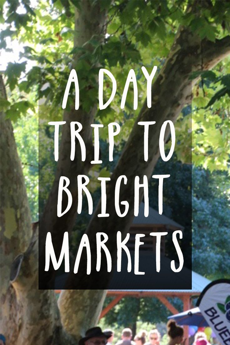 Exploring the beautiful Bright Markets in north east Victoria. via @My Market Days