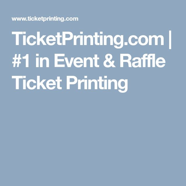 TicketPrinting.com | #1 in Event & Raffle Ticket Printing