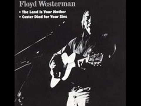 """Floyd Red Crow Westerman - """"Custer Died For Your Sins"""""""