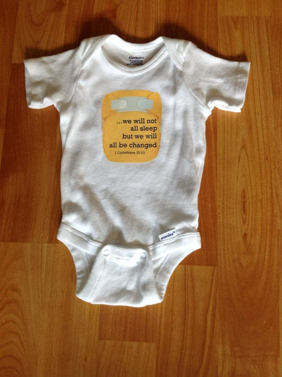 1 Corinthians 15:51  , We will all be changed baby onesie funny scripture by WhimsyOnesie, $14.50