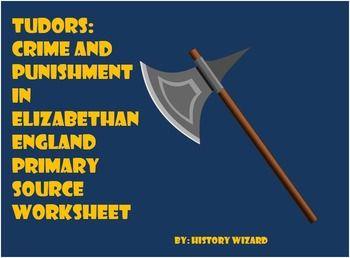 tudors crime and punishment in elizabethan england primary source worksheet. Black Bedroom Furniture Sets. Home Design Ideas