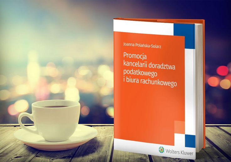 Książka: promocja dla doradców podatkowych i księgowych - https://taxpr.pl/varia/ksiazka-wszystko-o-promocji-w-kancelarii-podatkowej-i-biurze-rachunkowym/