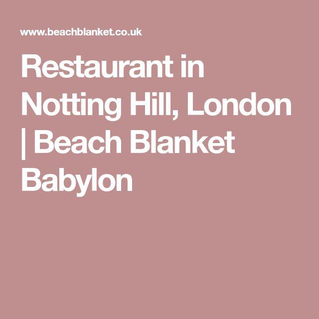 Restaurant in Notting Hill, London | Beach Blanket Babylon