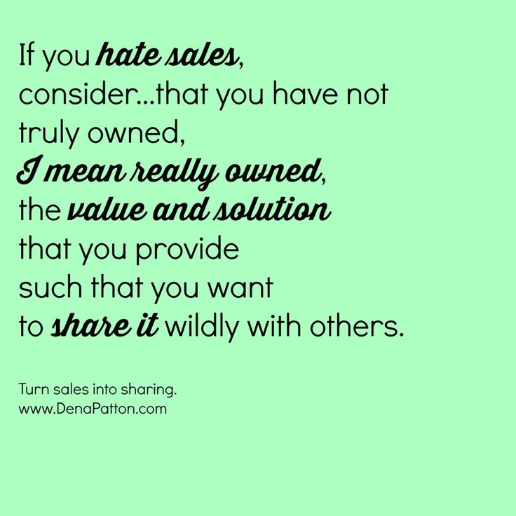 Dena's Blog: I HATE sales but I LOVE my business - 4 tips to turn sales into sharing.