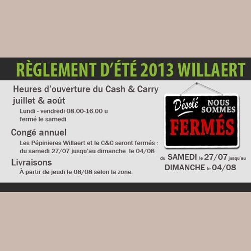 WILLAERT ROESELARE : Découvrez les dates des journées chariots, l'offre de la nouvelle production d'arbustes et les dates de congés annuels d'été 2013