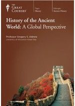 The Great Courses- History of the Anciet World - A global perspective.