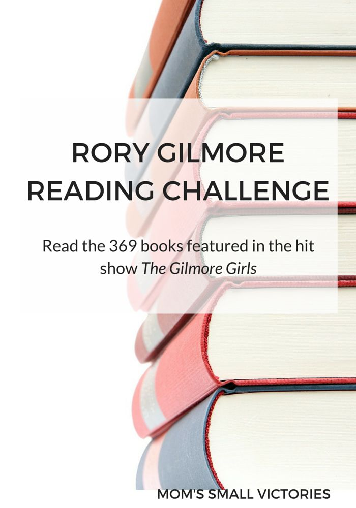 2905d9186820f1cbb8b64b17c269f89e  gilmore girls reading challenge gilmore girls book list - Books Read and Want to Read for Rory Gilmore Reading Challenge