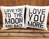 CHRISTMAS GIFT: In Stock & Ready to ship! Love you to the Moon and Love you More pillow pair - covers
