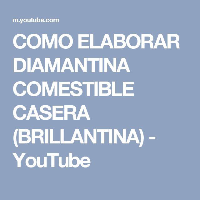 COMO ELABORAR DIAMANTINA COMESTIBLE CASERA (BRILLANTINA) - YouTube