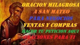 ORACION A SAN MATEO PARA ATRAER CLIENTES Y VENDER | Music Jinni