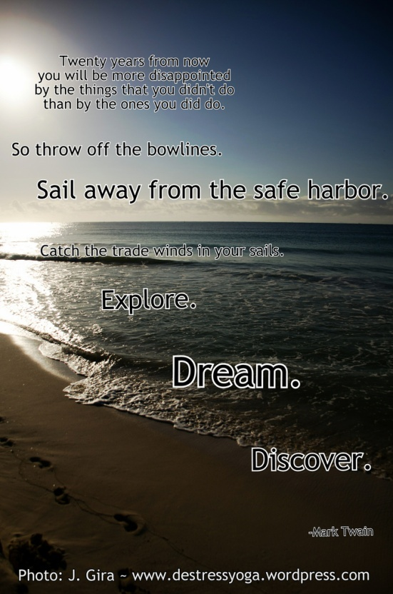 thank you mr twain for this words images of inspiration for yogis lovers of life pinterest sailing quotes quotes and favorite quotes