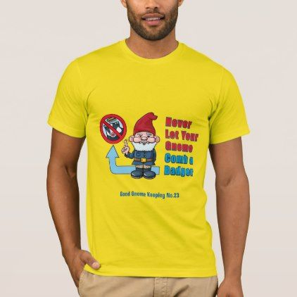 #funny - #No Ferrets For Gnomes T-Shirt
