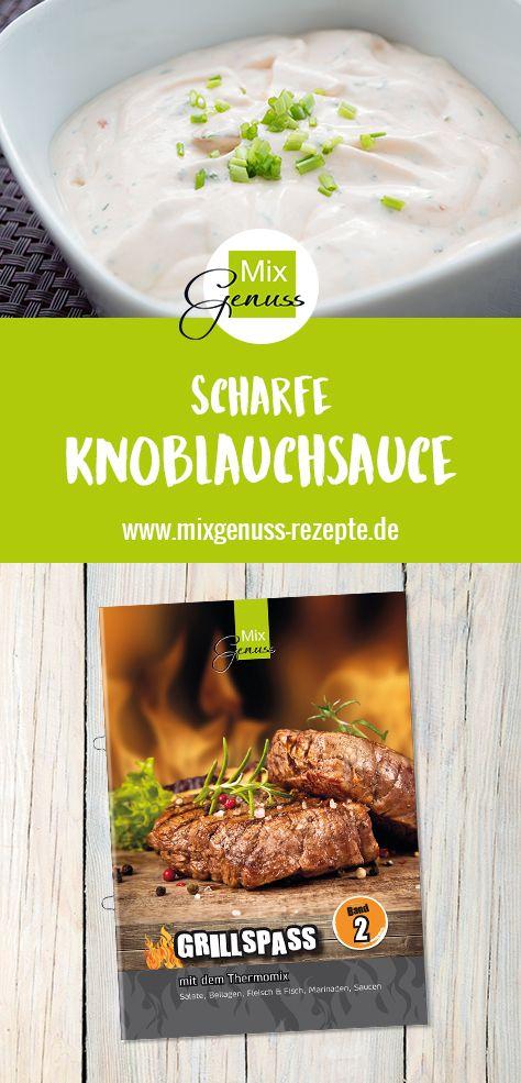 Scharfe Knoblauchsauce – MixGenuss Blog