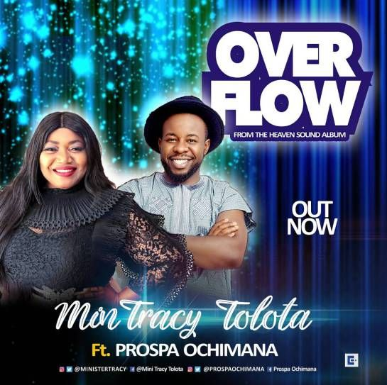 Min Tracy Tolota Ft  Prospa Ochimana – Overflow Mp3 Download