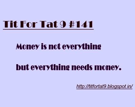 best tit for tat images funny stuff random money is not everything