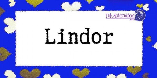 Conoce el significado del nombre Lindor #NombresDeBebes #NombresParaBebes #nombresdebebe - http://www.tumaternidad.com/nombres-de-nino/lindor/