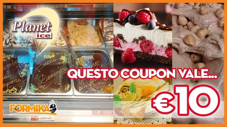 COUPON LODI CREMA PAVIA PIACENZA La Formika: QUESTO COUPON VALE 10€ DA SPENDERE DA PLANET ICE - Planet Ice Gelateria #lodi