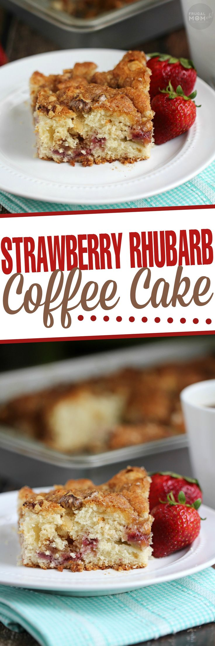 This Strawberry Rhubarb Coffee Cake is a perfect dessert to serve guests.  I won't judge if you eat it for breakfast though.  Our secret!