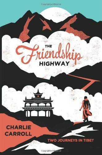 The Friendship Highway: Two Journeys in Tibet, http://www.amazon.co.uk/dp/1849535906/ref=cm_sw_r_pi_awdl_lyflub0C8E35N