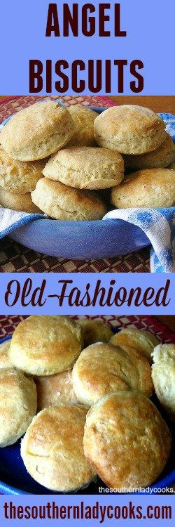 ANGEL BISCUITS OR BRIDE'S BISCUITS - The Southern Lady Cooks