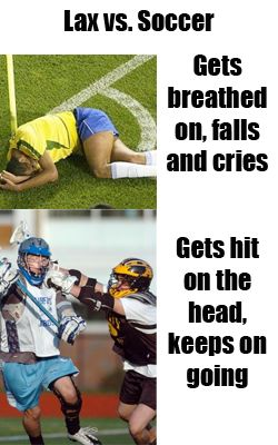 While I have a soccer player AND a lax player...I do have to admit, this is pretty funny!