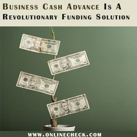 We guarantee to get you approved for Merchant Cash Advance from $5,000 to $500,000 in just 1 hour at the lowest cost. Apply now and get the funding your business need. http://www.onlinecheck.com/business_cash_advance.html