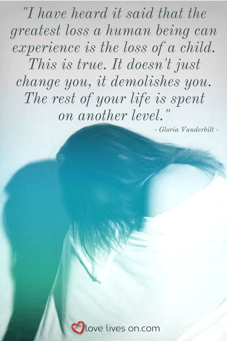 This child loss quote really captures what it means to lose a child. It is an earth-shattering, life-changing type of loss...