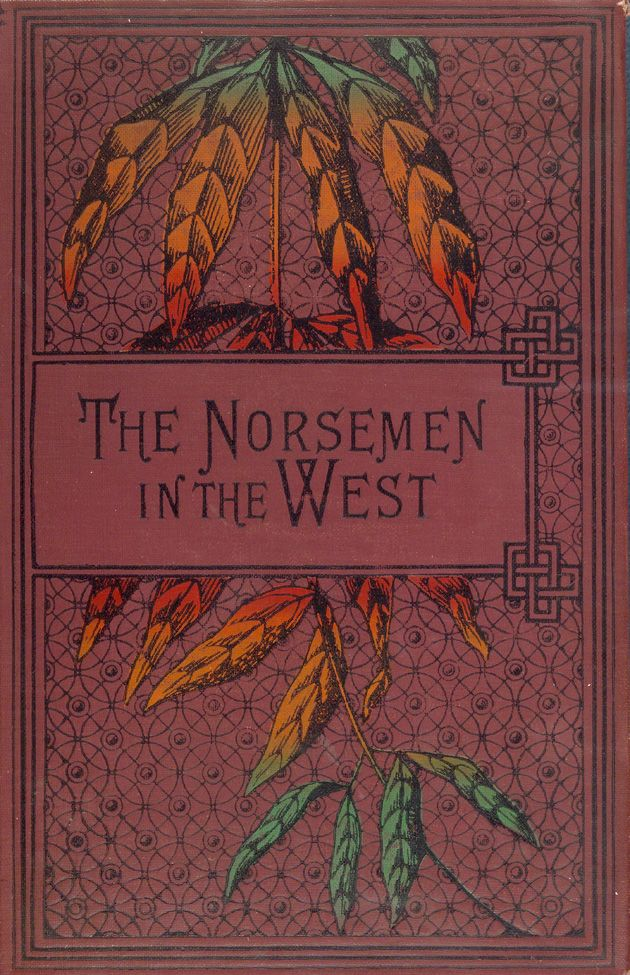 """Robert Michael Ballantyne 1872 """"The Norsemen in the West, or, America before Columbus"""" / New York: T. Nelson & Sons"""