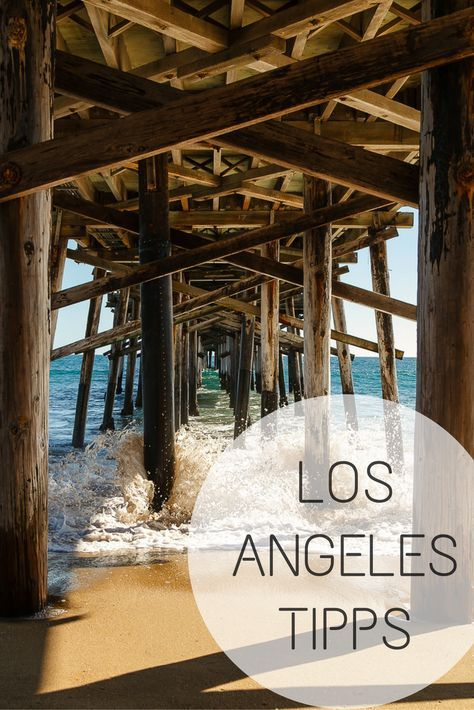 Meine Los Angeles Tipps in Venice Beach, Hollywood, Beverly Hills und Santa Monica