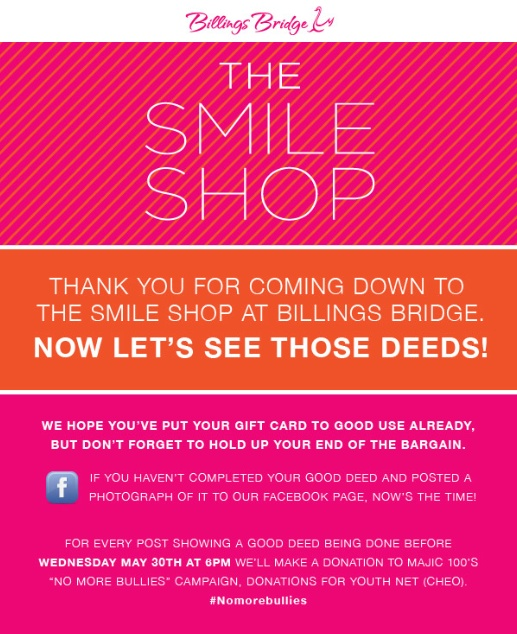 I just gave away another $25 gift card to Naima Toqeer on our Facebook page! I've got 2 more for today.  You have until 6pm tonight  Options to participate:  1. Pledge a good deed in the online Smile Shop: http://billingsbridge.com/smile-shop-app/  2. Post photographic proof you completed your good deed on our Facebook page www.facebook.com/BillingsBridge   3. Repin this pin (the easiest option of all!  Good deeds = big smiles! Plus, it's all for a great cause: