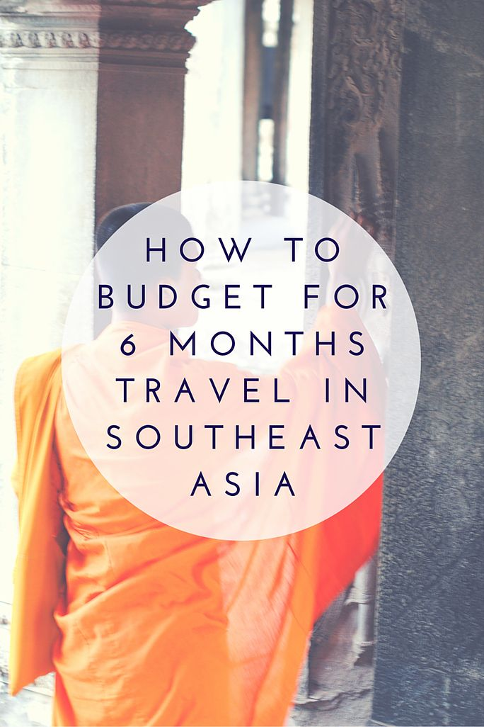 travel southeast asia months budget