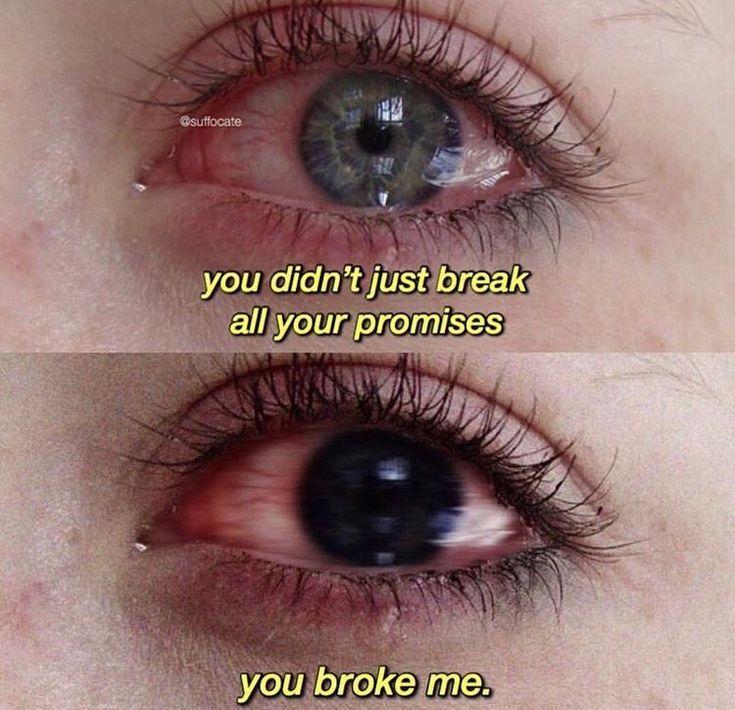 Du hast nicht nur all deine Versprechen gebrochen,…