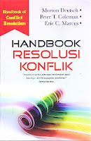 Judul Buku : HANDBOOK Resolusi Konflik (Handbook of Conflict Resolution)