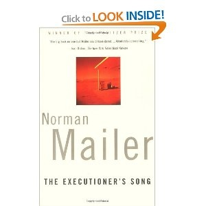The Executioner's Song....wow for this Pulitzer Prize winner is all I can say...makes you think twice about the death penalty...