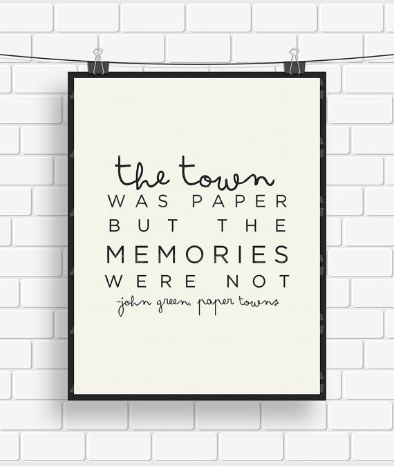 INSTANT DOWNLOAD John Green Paper Towns Memories by artkeptsimple, $6.00