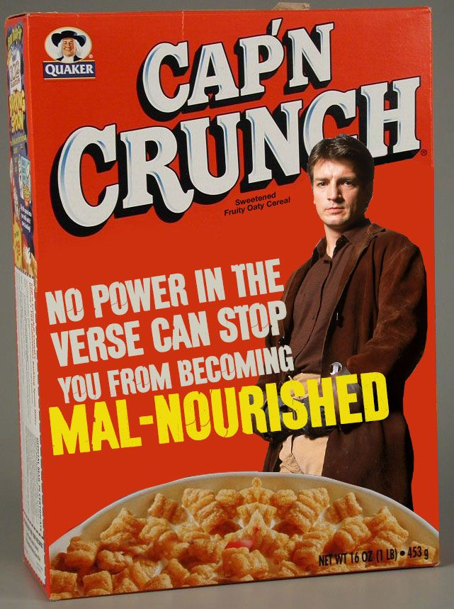 Mal-Nourished lol I still get pissed off at fox, I wanted a nice long, six season series.