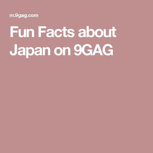 Fun Facts about Japan on 9GAG