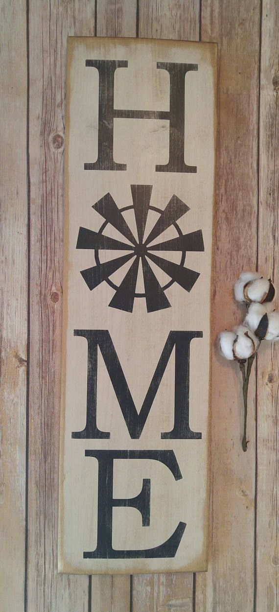 Vertical Home Sign Rustic Windmill Sign Country Home Decor Etsy Primitive Wall Decor Windmill Decor Porch Signs
