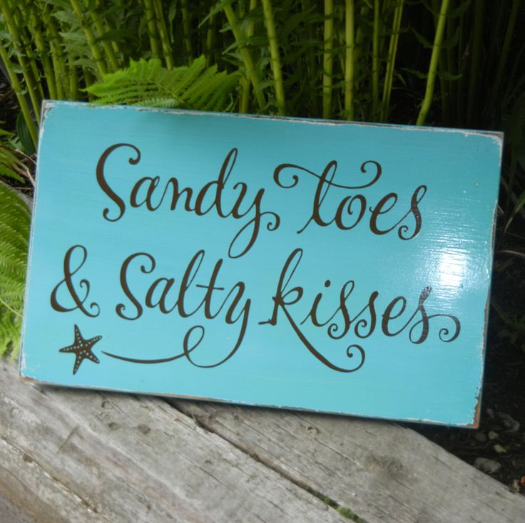 Beach House Decor: Sandy Toes & Salty Kisses Sign- Great Simply Said Design! www.mysimplysaiddesigns.com/Cristy    I am desiging one of these for a Christmas gift I will pin a pic when I get done. Trying to find an old window or mirror to apply it to.