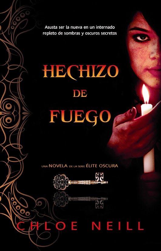 In a relationship with a book: Hechizo de Fuego *Firespell* (Saga La Elite Oscura...