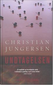 """""""Undtagelsen"""" by Christian Jungersen"""