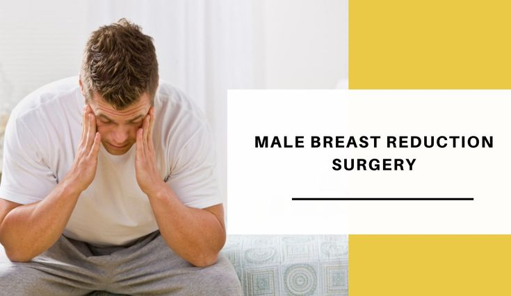 Time To Debunk The Myths About Male Breast ReductionSurgeries