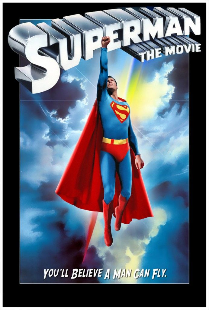 Superman The Movie (1978) You'll believe a man can care for others.