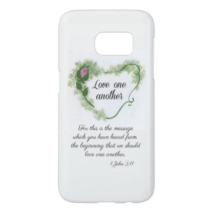 1John 3:11 S7 Samsung Phone Case - love gifts cyo personalize diy