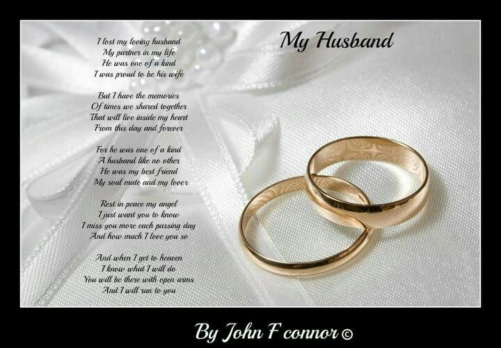 Missing my love, my husband ♥ Loved ones who have passed